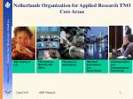 netherlands organisation for applied research tno core areas