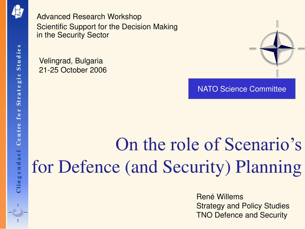 on the role of scenario s for defence and security planning l.
