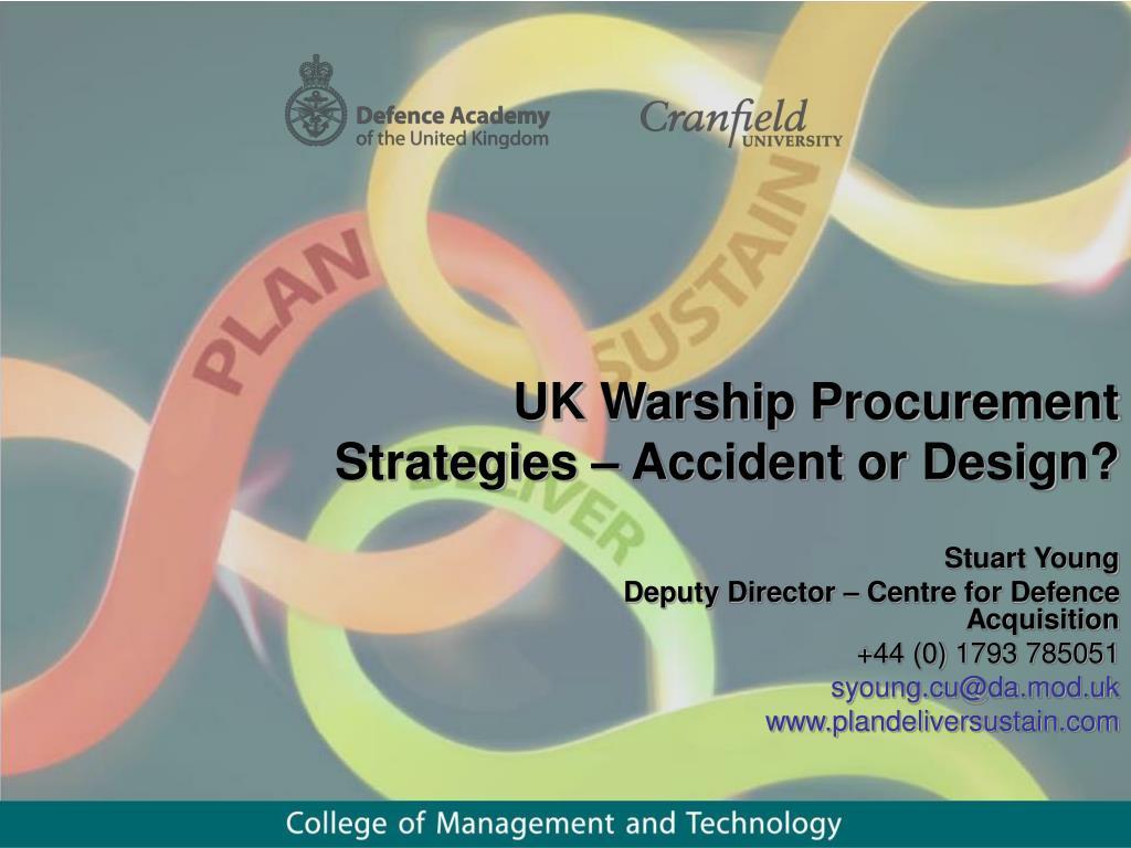 uk warship procurement strategies accident or design l.