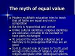 the myth of equal value