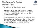 the women s center our mission
