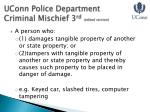 uconn police department criminal mischief 3 rd edited version