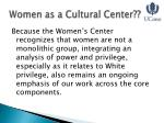 women as a cultural center
