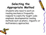selecting the appropriate method