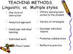 teaching methods linguistic vs multiple styles
