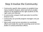 step 3 involve the community