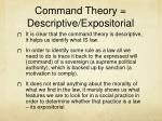 command theory descriptive expositorial