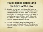 plato disobedience and the limits of the law