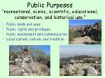 public purposes recreational scenic scientific educational conservation and historical use