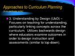 approaches to curriculum planning in no particular order2