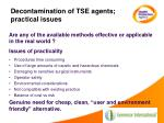 decontamination of tse agents practical issues