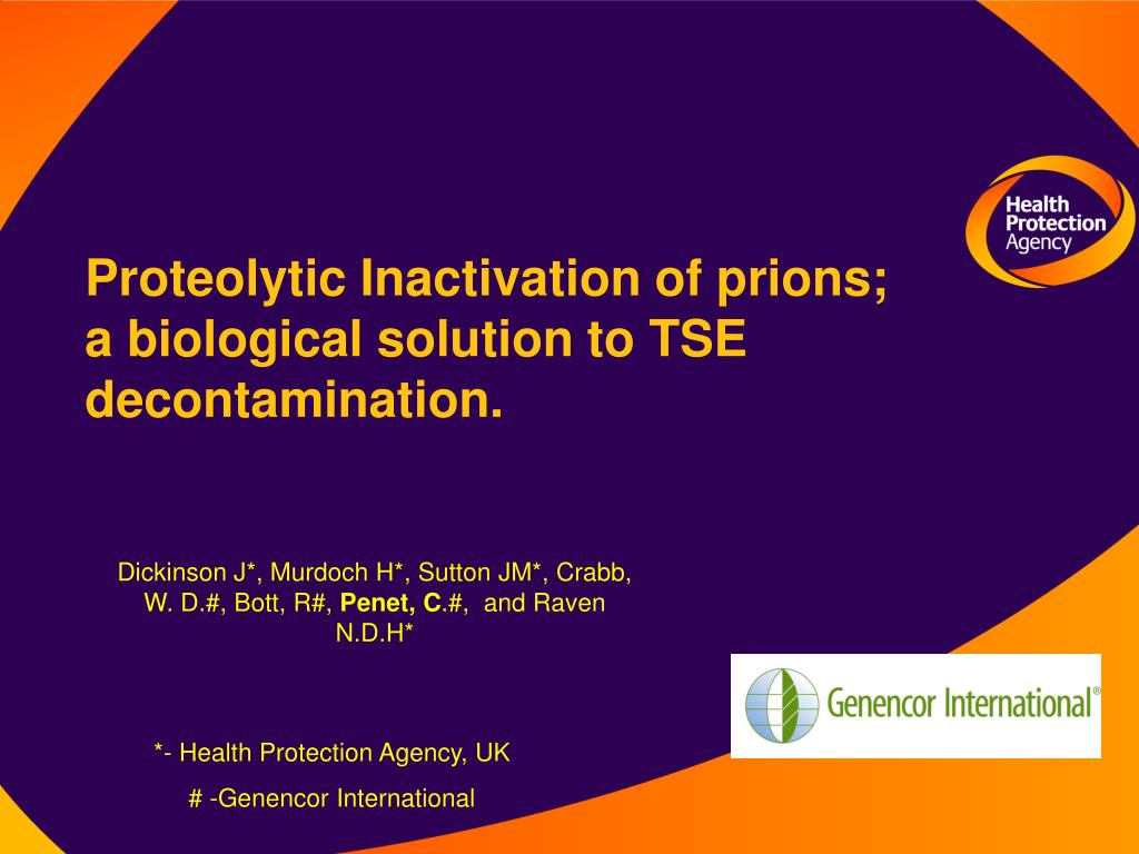 proteolytic inactivation of prions a biological solution to tse decontamination l.