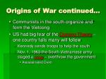 origins of war continued