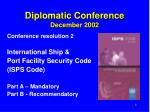 diplomatic conference december 20026
