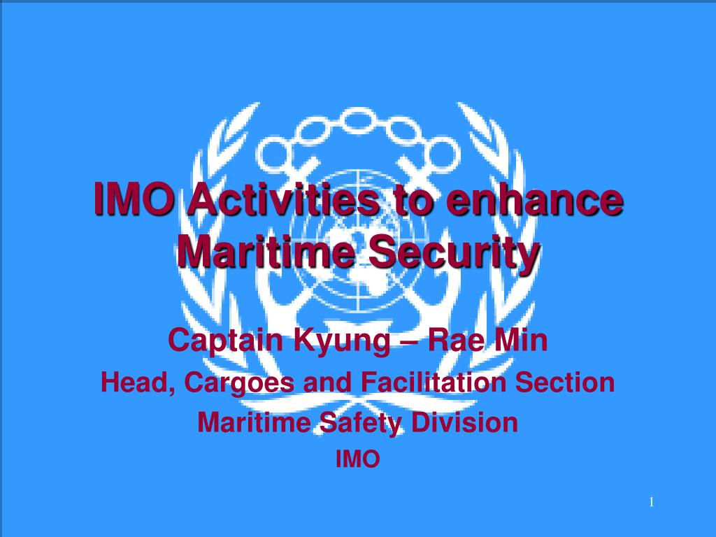 imo activities to enhance maritime security l.