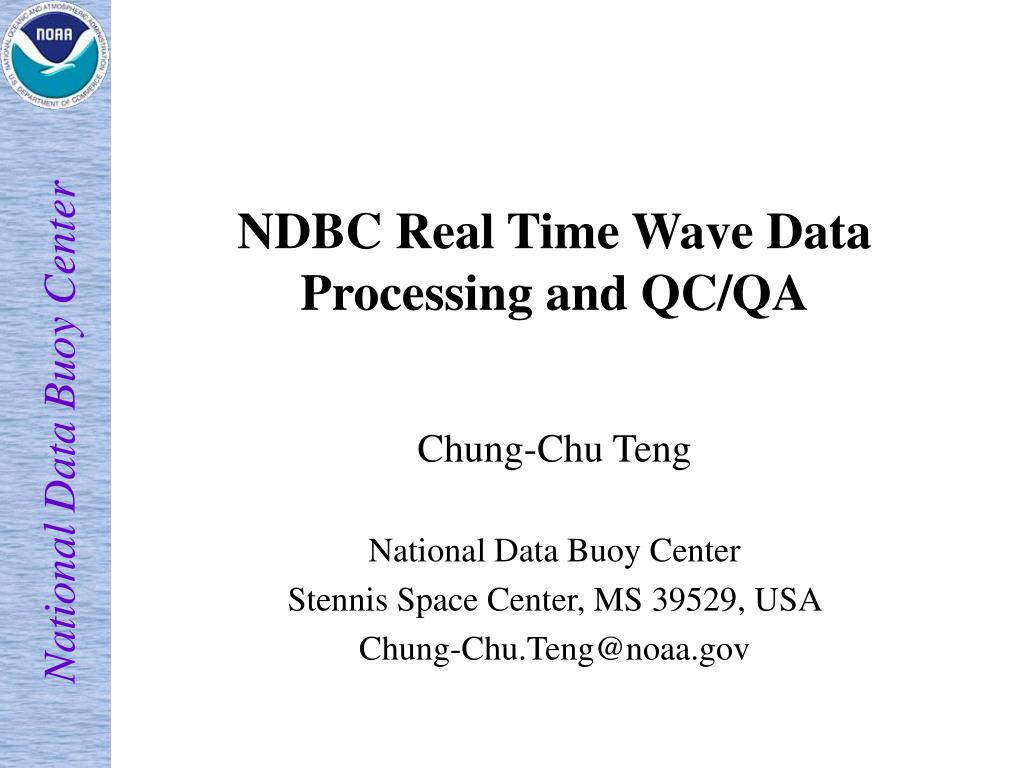 ndbc real time wave data processing and qc qa l.