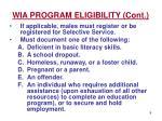 wia program eligibility cont