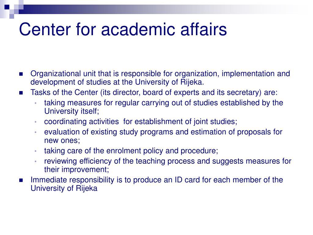 Center for academic affairs
