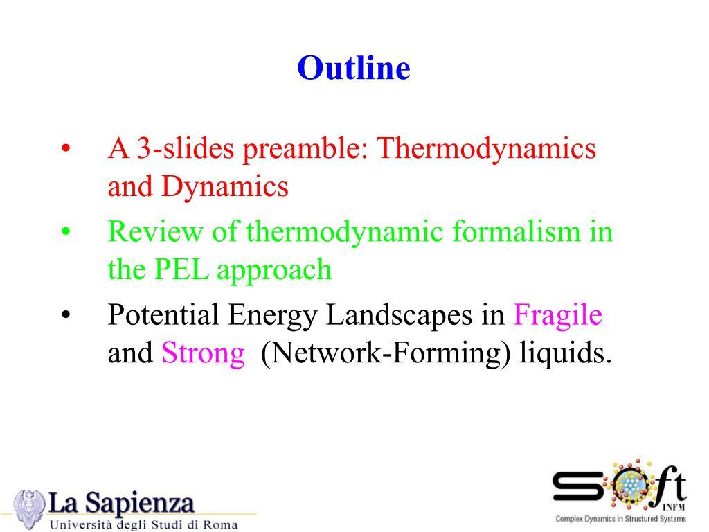 A 3-slides preamble: Thermodynamics and Dynamics