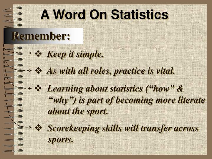 A Word On Statistics