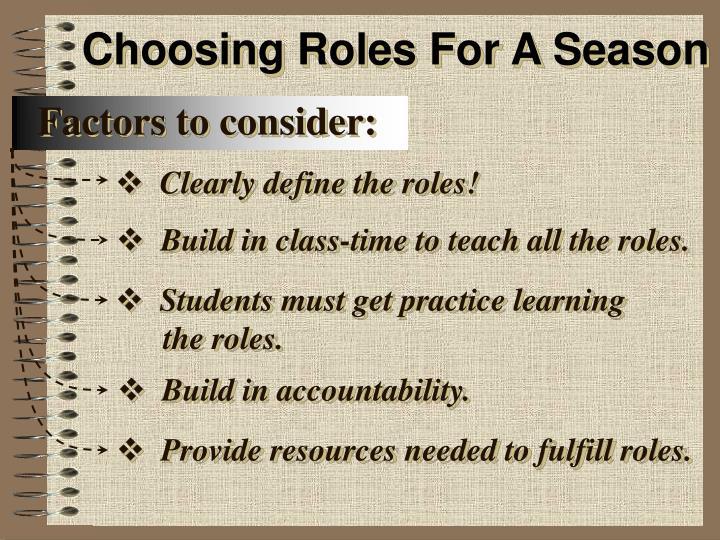 Choosing Roles For A Season