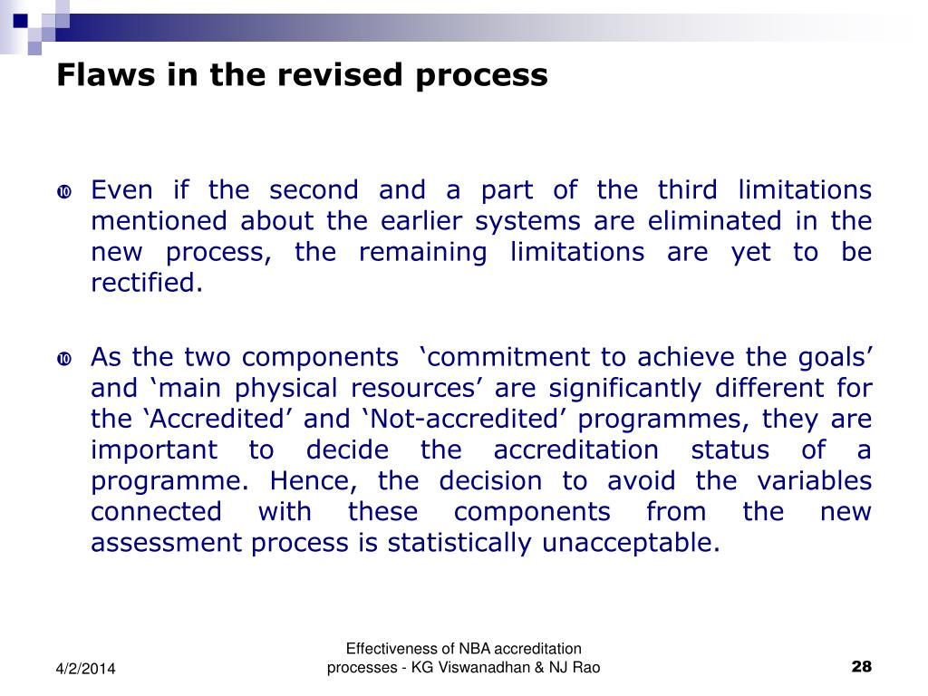 Flaws in the revised process