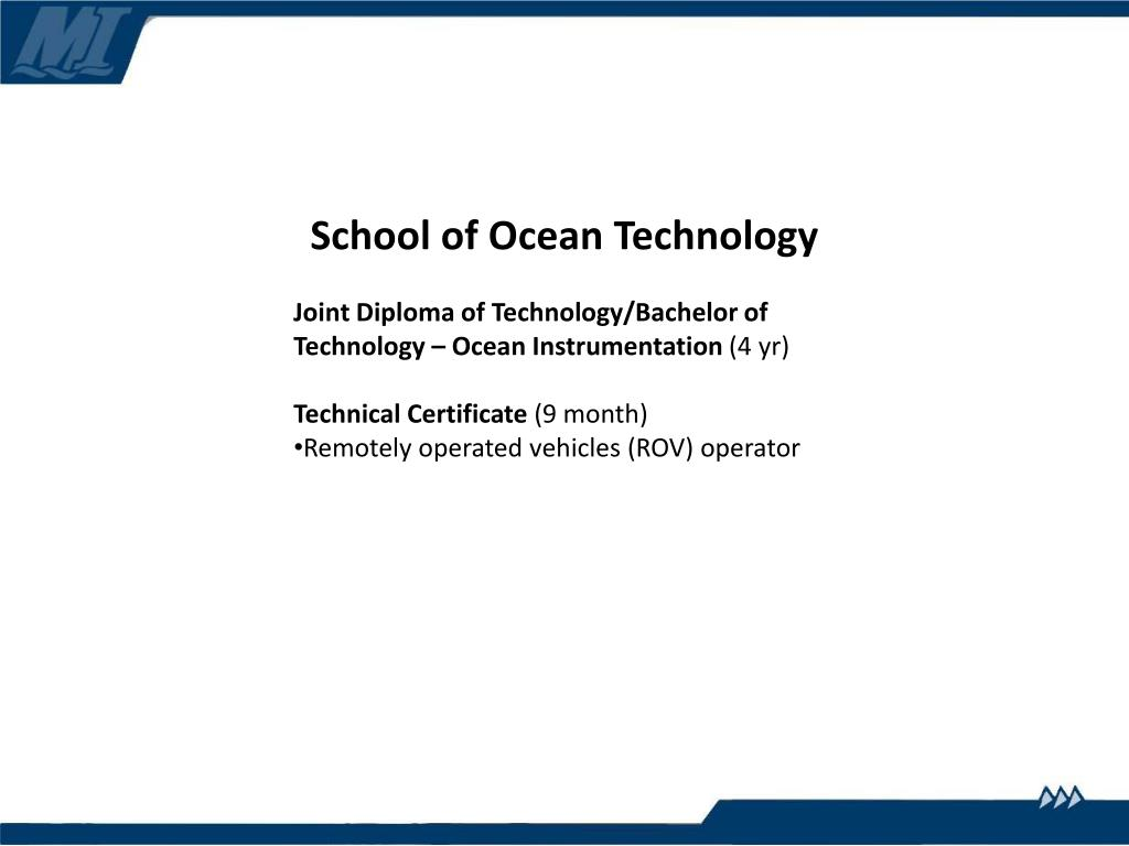 School of Ocean Technology