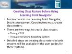 creating class rosters before using learning point navigator