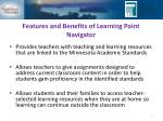 features and benefits of learning point navigator