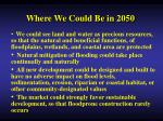 where we could be in 2050
