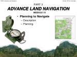 part 3 advance land navigation