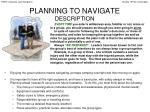 planning to navigate description