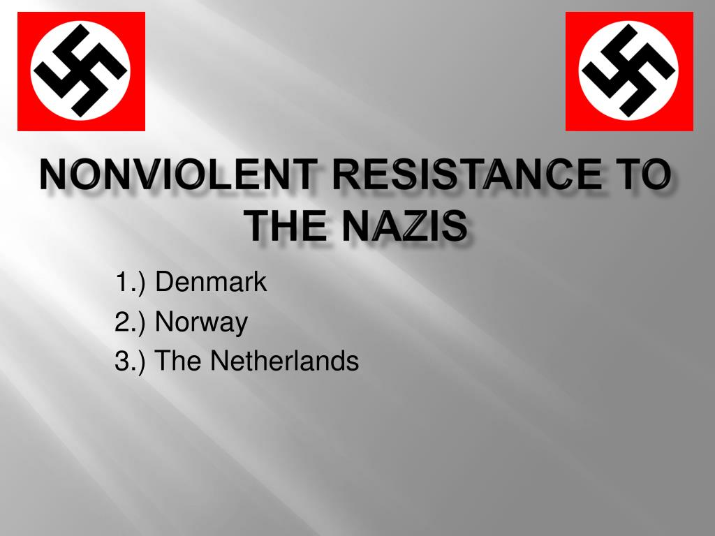 nonviolent resistance to the nazis l.