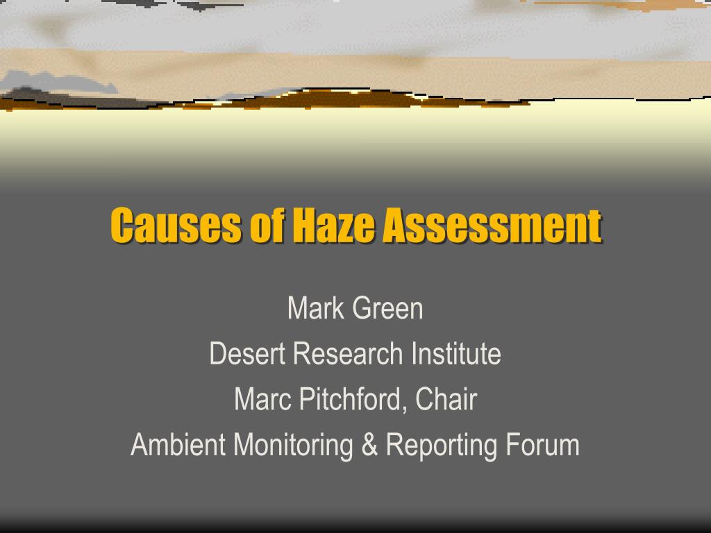 causes of haze assessment l.