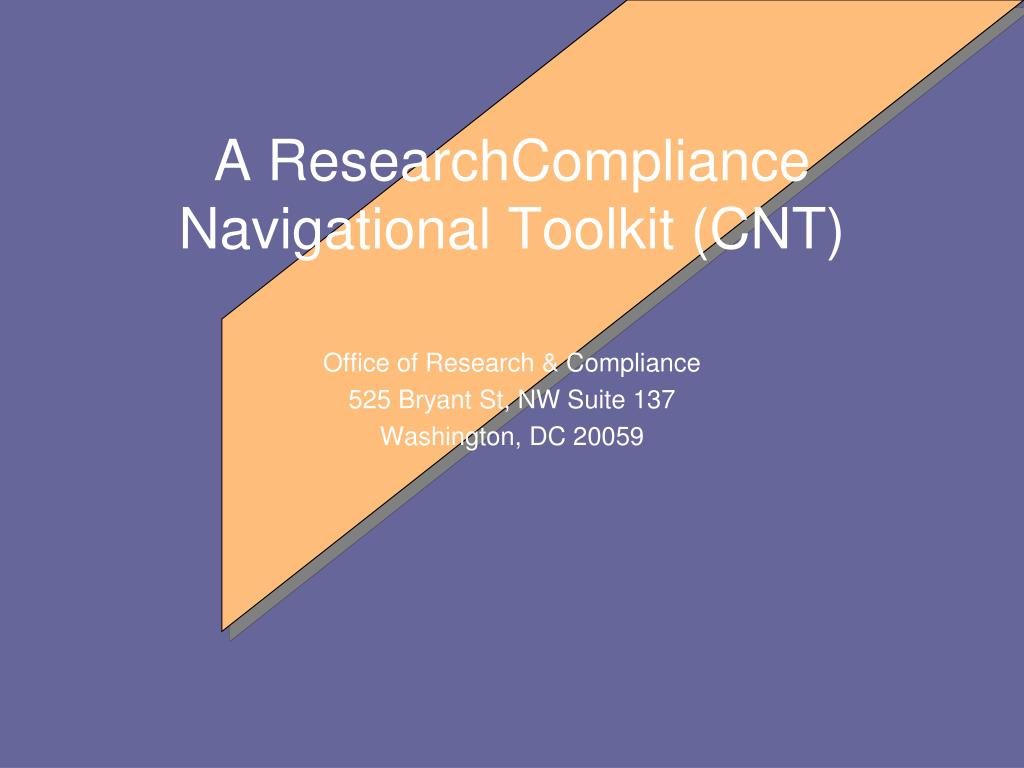 a researchcompliance navigational toolkit cnt l.