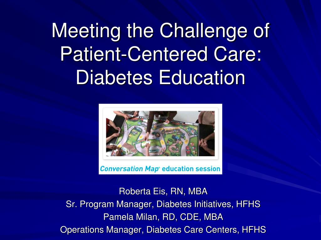 meeting the challenge of patient centered care diabetes education l.
