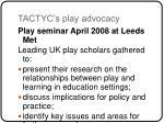 tactyc s play advocacy