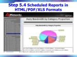 step 5 4 scheduled reports in html pdf xls formats38