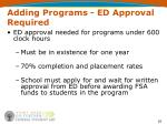 adding programs ed approval required