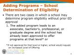 adding programs school determination of eligibility