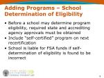 adding programs school determination of eligibility3