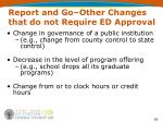 report and go other changes that do not require ed approval1