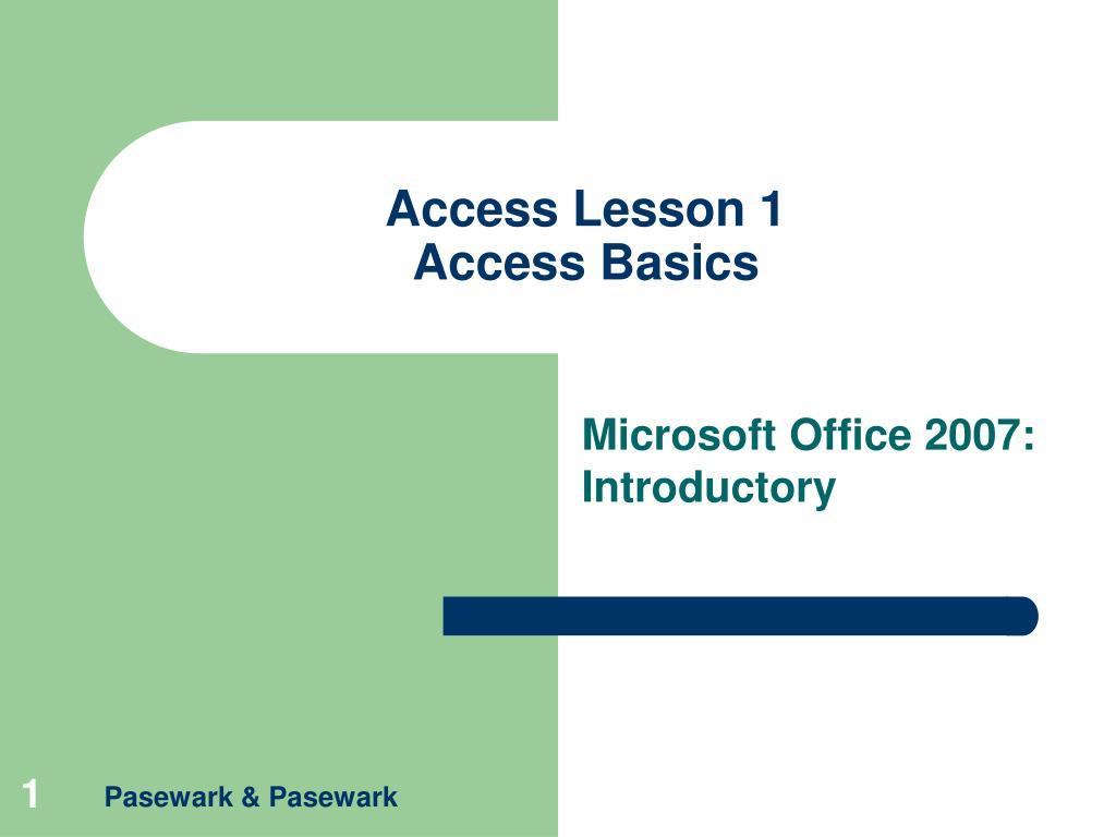 access lesson 1 access basics l.
