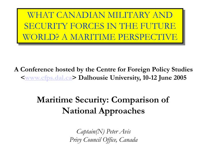 What canadian military and security forces in the future world a maritime perspective