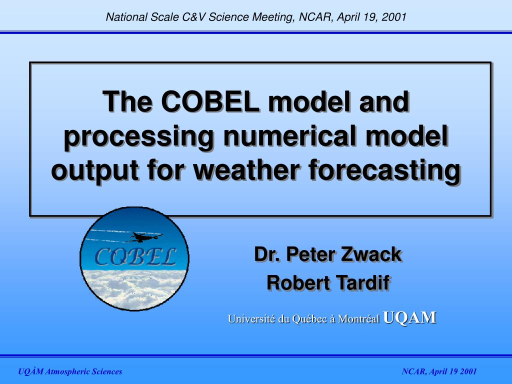 the cobel model and processing numerical model output for weather forecasting l.