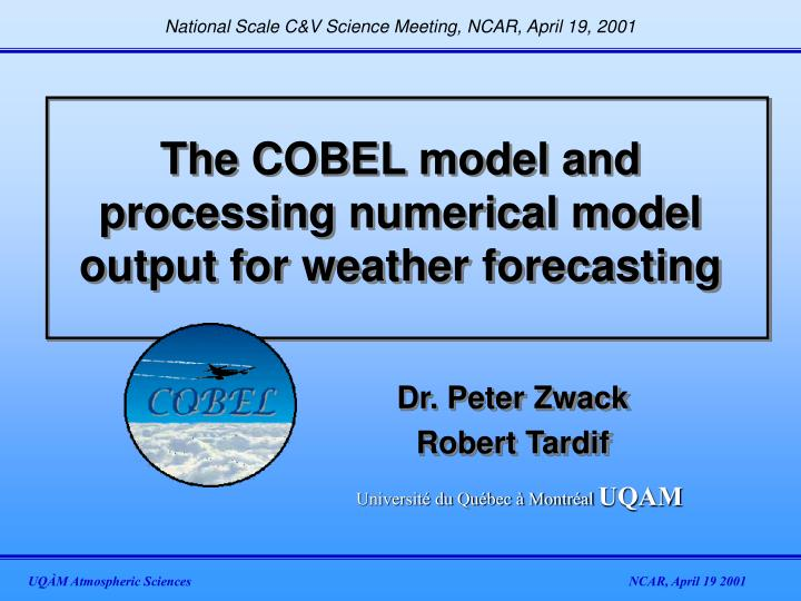 the cobel model and processing numerical model output for weather forecasting n.