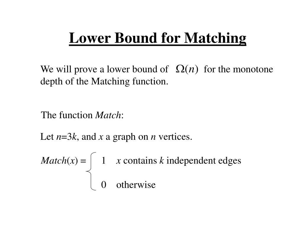 We will prove a lower bound of              for the monotone