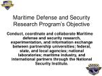 maritime defense and security research program s objective