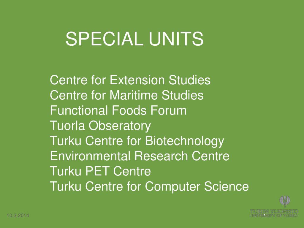 SPECIAL UNITS