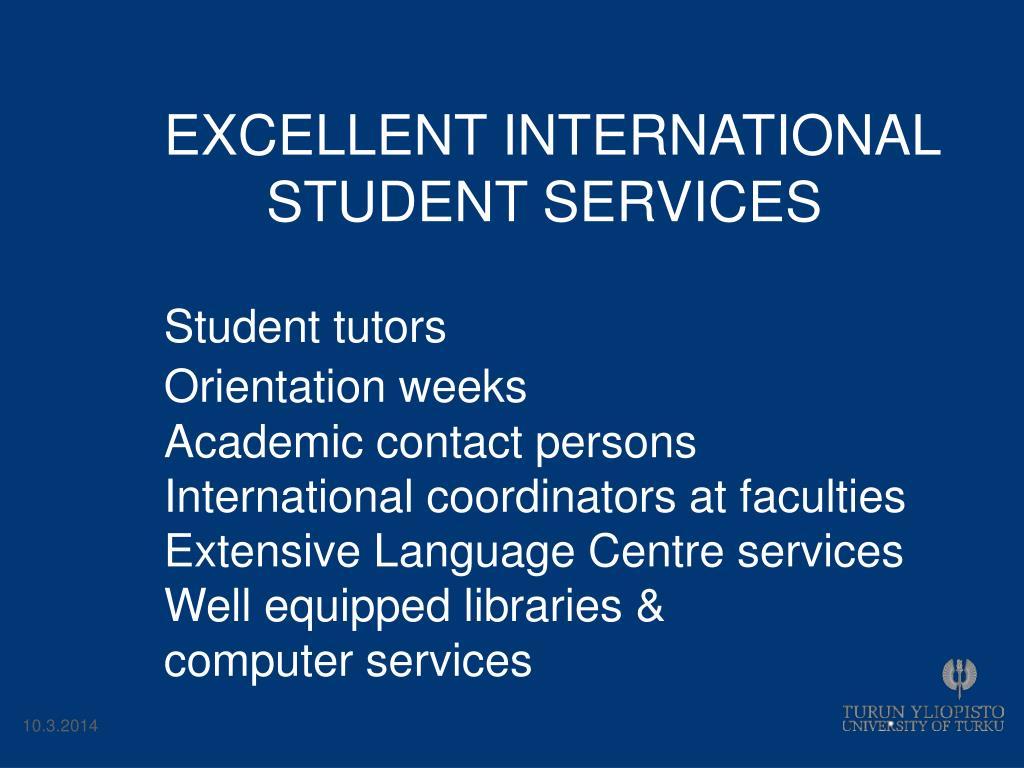 EXCELLENT INTERNATIONAL STUDENT SERVICES